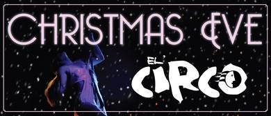 Christmas Eve - El' Circo