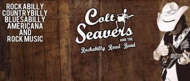 Colt Seavers and The Rockabilly Road Band