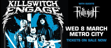 Killswitch Engage and Special Guests Fallujah