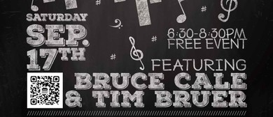 Bruce Cale and Tim Bruer - Saturday Night Jazz