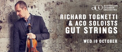 Richard Tognetti and ACO Soloists - Gut Strings