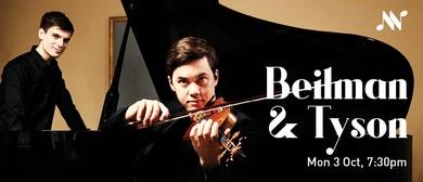 Benjamin Beilman and Andrew Tyrson
