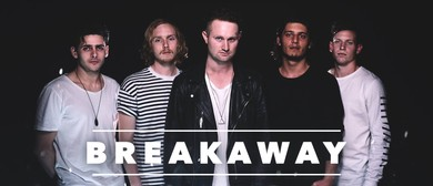 Breakaway - Restart Australian Tour