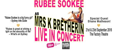 Rubee Sookee as Mrs. K. Bretherin Live in Concert