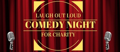 Laugh Out Loud for Charity - Comedy Night