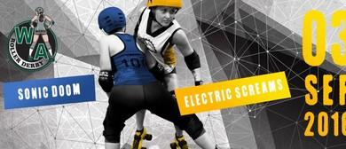 WA Roller Derby - Electric Screams V Sonic Doom
