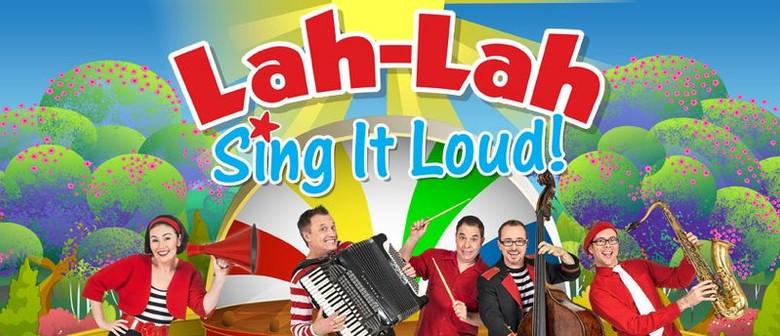 Lah-Lah Sing It Loud