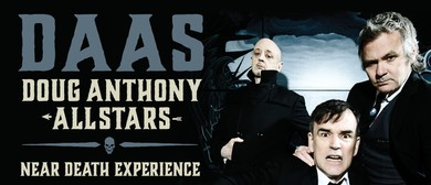 Doug Anthony All Stars - A Near Death Experience