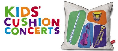 Kids Cushion Concerts