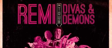 Remi - Divas and Demons Album Tour W/ Baro