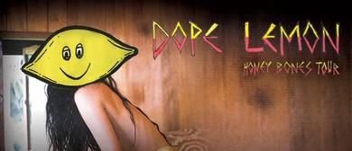 Dope Lemon - Honey Bones Tour
