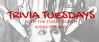 Tuesday Trivia With the Funky Bunch