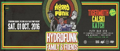 Hydrofunk Family and Friends Tour