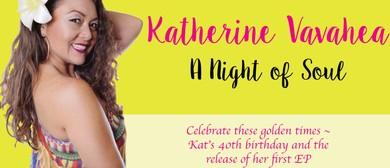 Katherine Vavahea - A Night  of Soul