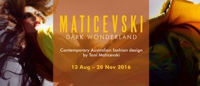 Maticevski - Dark Wonderland