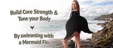 New! Mermaiding, Monofining Fitness Class for Adults