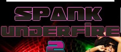 Spank Underfire 2 - 70's 80's 90's Euro Hi Nrg Disco