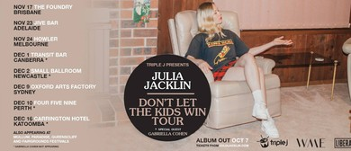 Julia Jacklin - Don't Let The Kids Win Tour