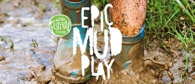 Epic Mud Play