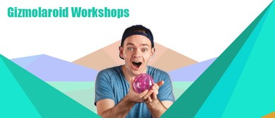 Gizmolaroid School Holiday Workshops