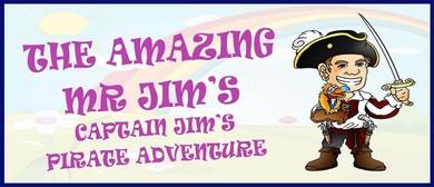 The Amazing Mr Jim's Pirate Adventure