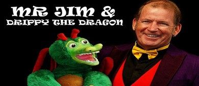 The Amazing Mr Jim and Drippy the Dragon