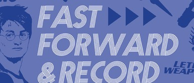 Fast Forward and Record