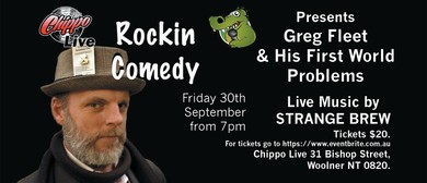 Rocking Comedy Featuring Greg Fleet and Strange Brew