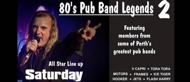 80's Pub Band Legends 2