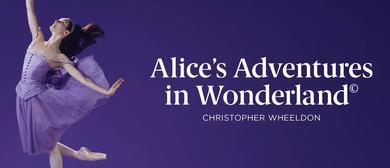 The Australian Ballet - Alice's Adventures In Wonderland