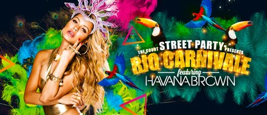 The Court Street Party - Rio Carnivale With Havana Brown