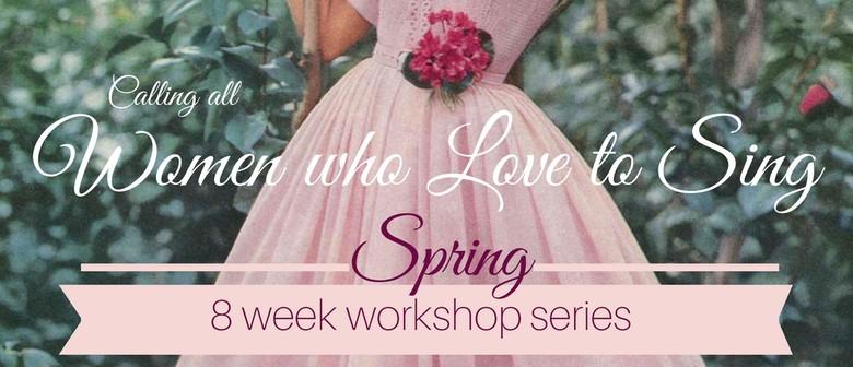 Women's Singing Workshop Series - Spring