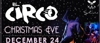 Christmas Eve - El' Circo