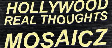 Hollywood Real Thoughts Plus Mosaicz Dual Single Launch