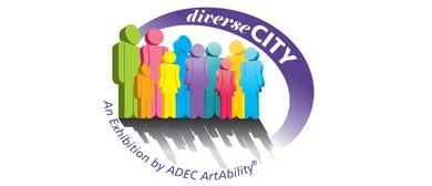 Diverse-CITY - An Exhibition by ADEC's ArtAbility®