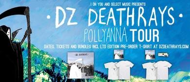 DZ Deathrays - Pollyanna Tour
