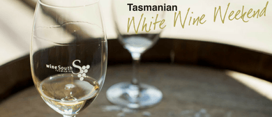 Tasmanian White Wine Weekend 2016