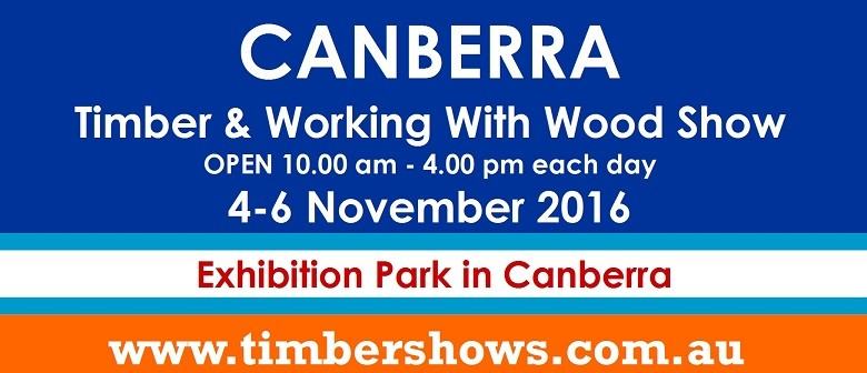 Timber & Working With Wood Show 2016