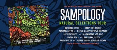 Sampology Natural Selections Tour