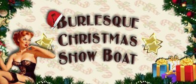 Burlesque Show Boat