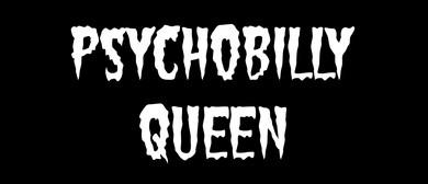 Psychobilly Queen