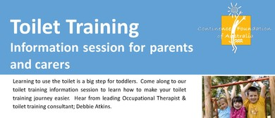 Toilet Training Information Session for Parents and Carers