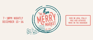 The Merry Market - Local Christmas Markets for The Family