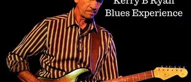 Kerry B Ryan Blues Experience