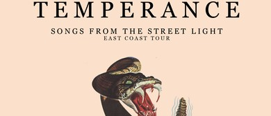 Temperance - Songs From the Street Light Australian Tour