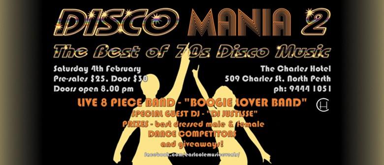 Disco Mania 2 - A Celebration of 70s Disco Music
