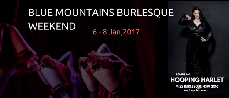 Blue Mountains Weekend of Burlesque