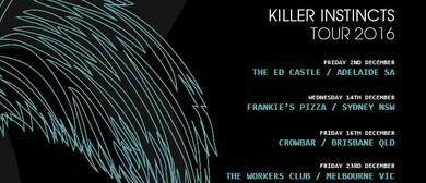 Killer Instincts Tour 2016