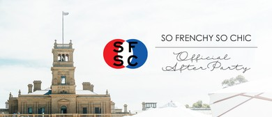 How To Be Parisian - VIP After-Party for So Frenchy So Chic