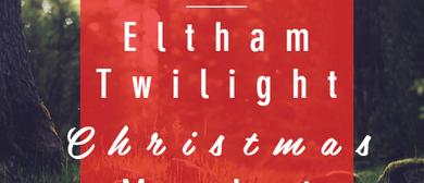 Eltham Twilight Christmas Market